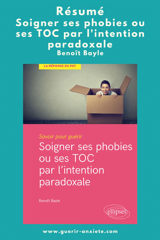 soigner ses phobies ou ses toc par l'intention paradoxale