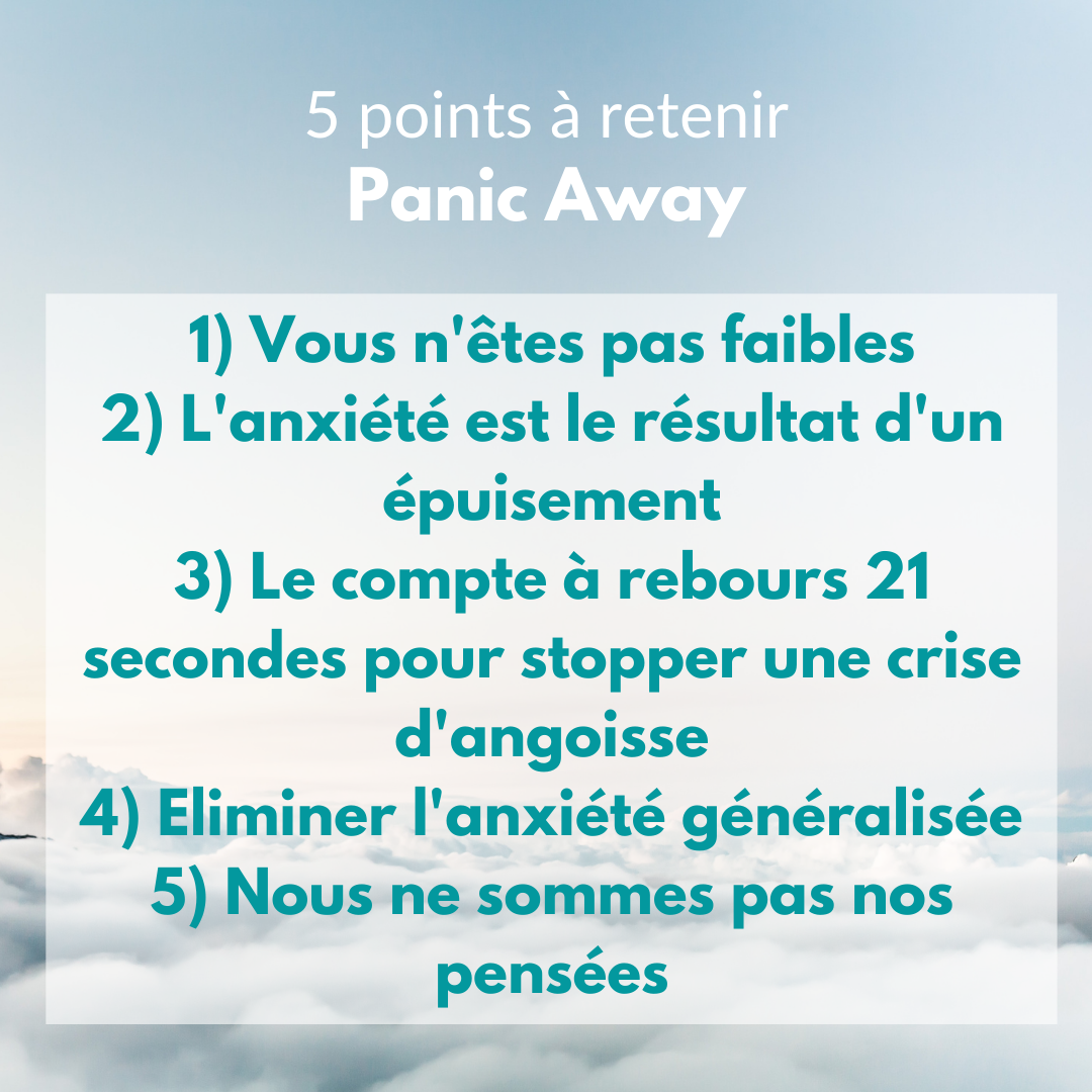 5 points à retenir panic away