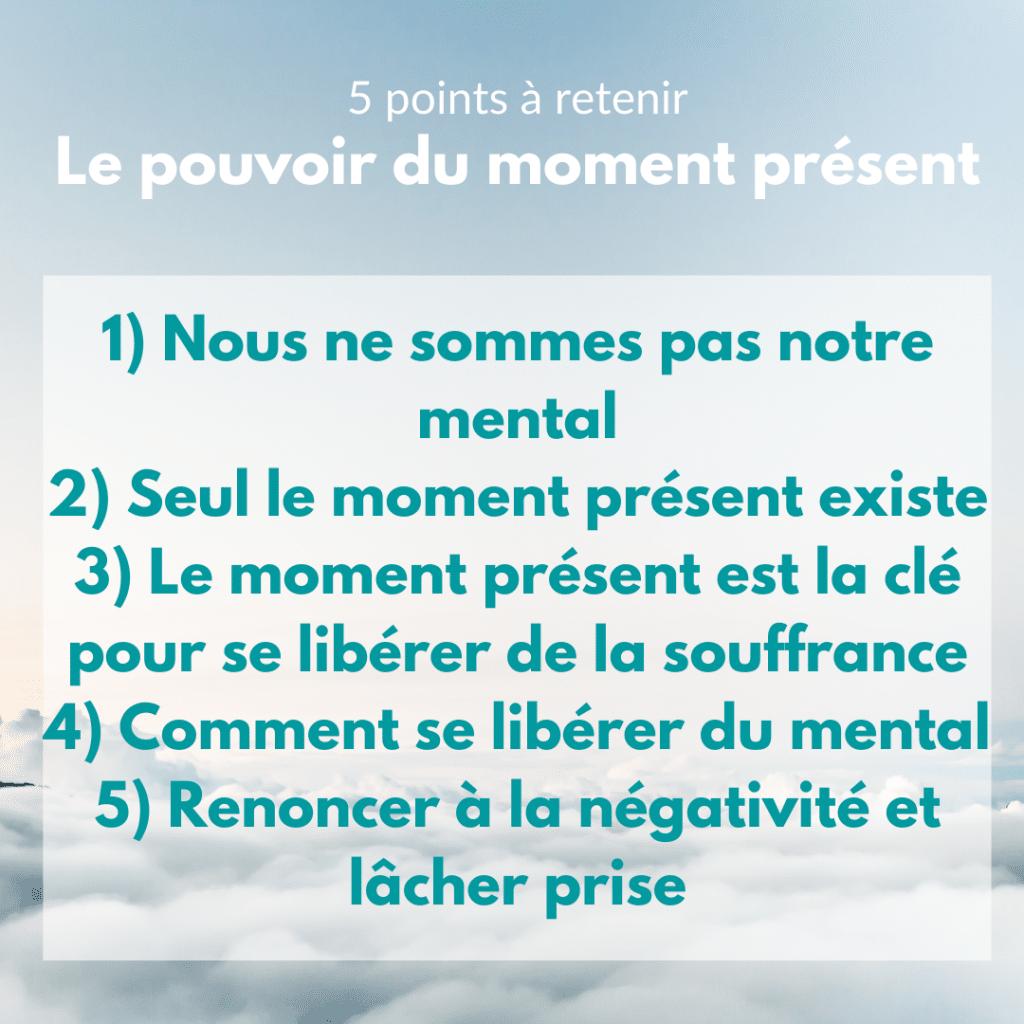 5 points à retenir le pouvoir du moment présent
