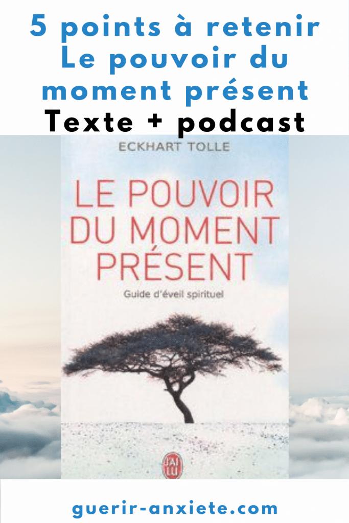podcast le pouvoir du moment présent