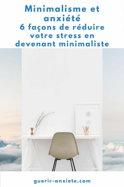 minimalisme anxiété réduire stress